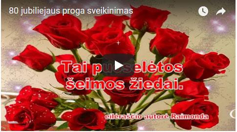 80 Jubiliejaus proga video sveikinimas