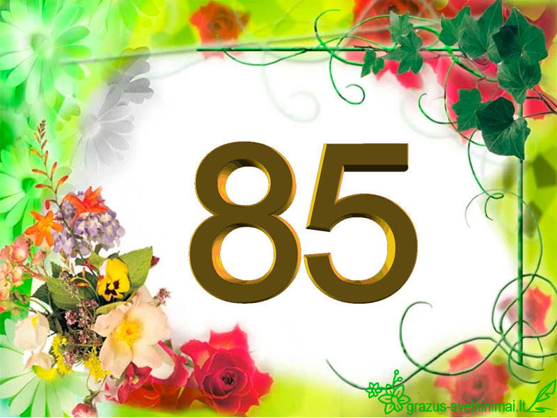 85-jubiliejus