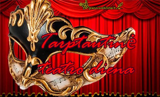 Su tarptautine teatro diena